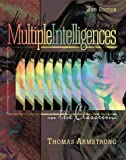 Multiple Intelligences in the Classroom, 2nd edition (0871203766) by Armstrong, Thomas