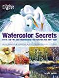Watercolor Secrets: 200 Tips and Techniques for Painting the Easy Way