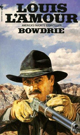 Bowdrie, LOUIS L'AMOUR
