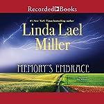 Memory's Embrace   Linda Lael Miller