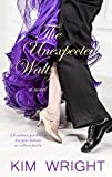 The Unexpected Waltz (Thorndike Press Large Print Women's Fiction)