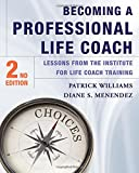 Becoming a Professional Life Coach: Lessons from the Institute of Life Coach Training
