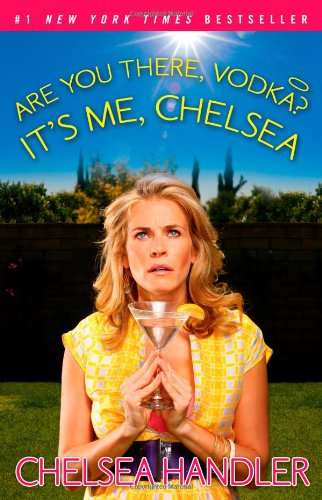 Are You There by Chelsea Handler