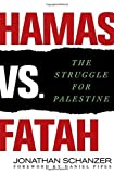 img - for Hamas vs. Fatah: The Struggle For Palestine by Jonathan Schanzer (2008-11-11) book / textbook / text book