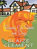 Raining Cat Sitters and Dogs (Thorndike Press Large Print Mystery Series)