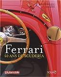 echange, troc Francis Monsenergue - Ferrari : 60 ans de Scuderia