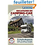 Escapades en camping-car Europe 2011
