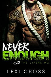 Never Enough: The Vipers MC