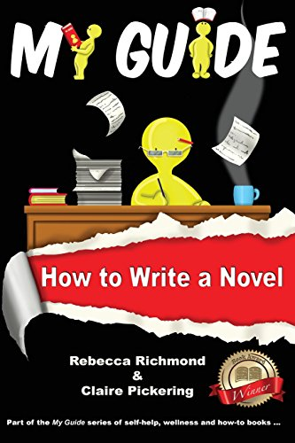 My Guide: How to Write a Novel