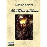 """Die Tochter des Mondesvon """"Aileen P Roberts"""""""