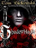 Shadowblade (The Chronicles of Llars)