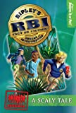 Ripleys RBI 01: Scaly Tale