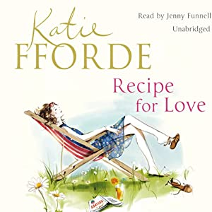 Recipe for Love | [Katie Fforde]