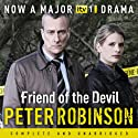 Friend of the Devil Audiobook by Peter Robinson Narrated by Richard Burnip