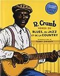 H�ros du blues, du jazz et de la coun...