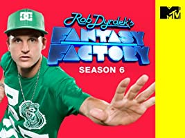 Rob Dyrdek's Fantasy Factory Season 6