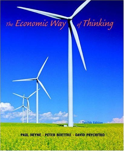 The Economic Way of Thinking, 12th Edition