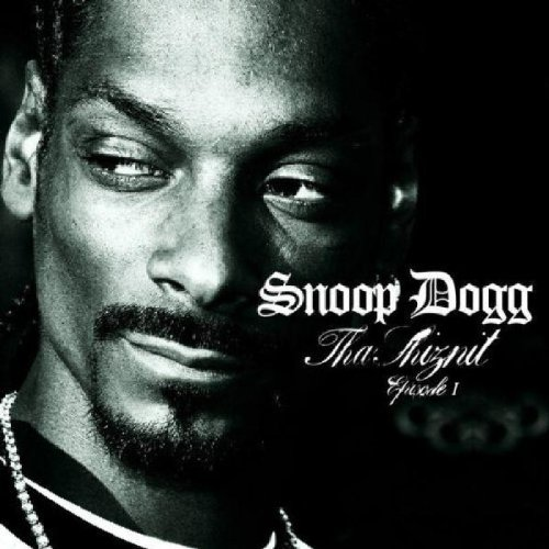 Snoop Dogg - Tha Shiznit Episode I - Zortam Music