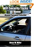 WiFi Security Tricks At Home: Beyond...