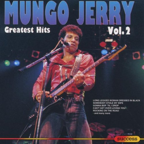 Mungo jerry - Greatest Hits - Mungo Jerry - Zortam Music