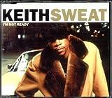 Keith Sweat Im Not Ready