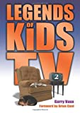 Garry Vaux Legends of Kids TV 2