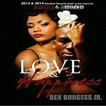 Love and Happiness | Livre audio Auteur(s) : Ben Burgess Jr. Narrateur(s) :  J. Lee The Fabulous