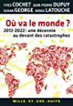O� va le monde ? : 2012-2022 : une d�...