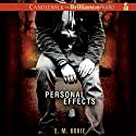 Personal Effects Audiobook by E. M. Kokie Narrated by Nick Podehl