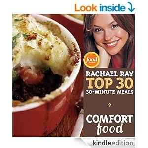 Comfort Food: Rachael Ray's Top 30 30-Minute Meals