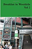 img - for Breakfast in Woodside Vol 2 (Volume 2) book / textbook / text book
