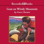 Gom on Windy Mountain | Grace Chetwin