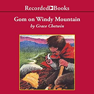 Gom on Windy Mountain Audiobook