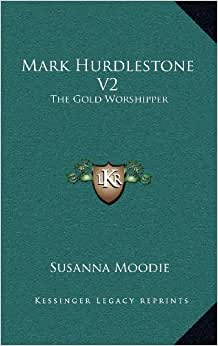 Mark Hurdlestone V2: The Gold Worshipper