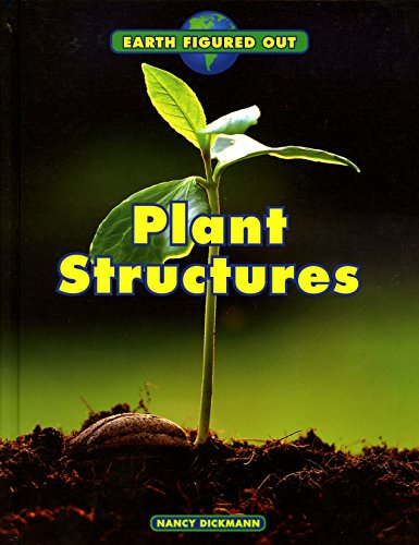 Plant Structures (Earth Figured Out)