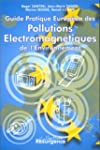 Guide pratique europ�en des pollution...
