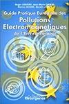 Guide pratique europ�en des pollution...