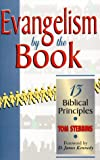 img - for Evangelism by the Book: 13 Biblical Principles book / textbook / text book