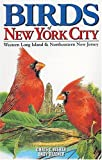 Birds of New York City: Including Western Long Island & Northeastern New Jersey (City Bird Guides) (1551051745) by Fisher, Chris