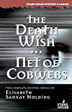 img - for The Death Wish/Net of Cobwebs (Stark House Mystery Classics) book / textbook / text book