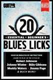 Guitar World Lessons: 20 Essential Beginner's Blues Guitar Licks (English Edition)