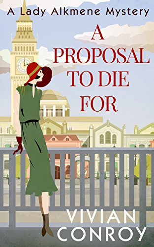 A Proposal to Die For (A Lady Alkmene Callender Mystery, Book 1) (Top Ten London compare prices)
