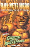 img - for Creature from the Black Lagoon: Black Water Horror a Tale of Terror for the 21st Century (Universal Monsters) book / textbook / text book