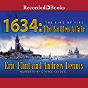 1634: The Galileo Affair Audiobook by Eric Flint, Andrew Dennis Narrated by George Guidall