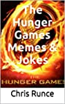 The Hunger Games Memes & Jokes: A Hil...