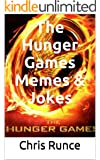 The Hunger Games Memes & Jokes: A Hilarious Collection For All True Fans