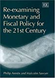 img - for Re-examining Monetary And Fiscal Policy For The 21st Century book / textbook / text book