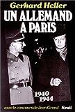echange, troc Gerhard Heller, Jean Grand - Un Allemand à Paris, 1940-1944