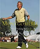 img - for The Thinking Man's Guide to Golf: The Common-Sense Way to Improve Your Game book / textbook / text book