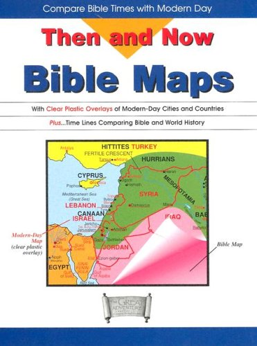 Then and Now Bible Maps: With Clear Plastic Overlays of Modern Day Cities and Countries - Rose Publishing